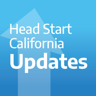 Head Start California Updates